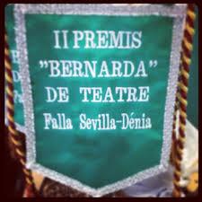 Sevilla-Denia convoca los III Premios Bernarda de Teatro
